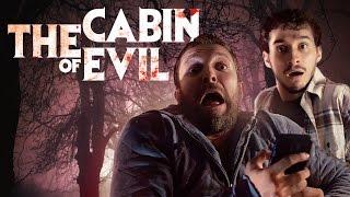 The Cabin of Evil