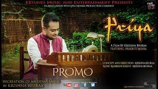 PRIYA Cover Song | Promo | Krishna Beuraa | Prakruti Mishra