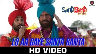 Lo Aa Gaye Santa Banta - Santa Banta Pvt Ltd | Sonu Nigam | Boman Irani, Vir Das & Lisa Haydon