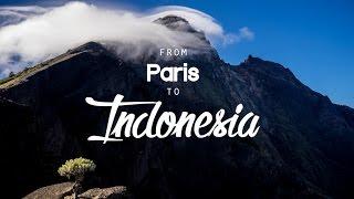From Paris to Indonesia - Short movie adventure