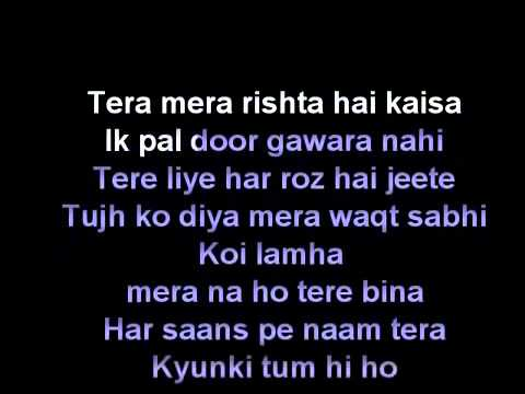 Download Tum hi ho karaoke with lyrics free