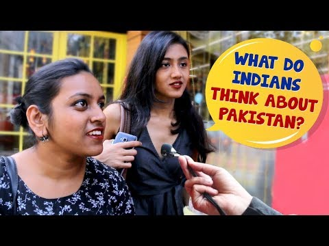 Xxx Mp4 What Indians Think About Pakistan Kolkata Girls Open Talk About Pakistan Wassup India 3gp Sex