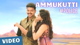 Police Songs | Ammukutti Video Song | Vijay, Samantha, Amy Jackson | Atlee | G.V.Prakash Kumar