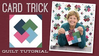 """Make a """"Card Trick"""" Quilt with Jenny!"""