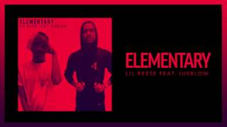Lil Reese - Elementary ft Jusblow (Official Audio)