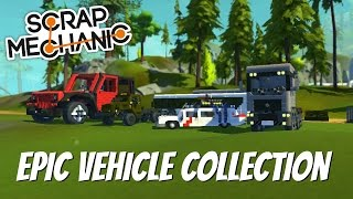 Scrap Mechanic Gameplay- EP 118- Spin Tires Truck, Ecto-1, City Bus, & More! (Viewer Creations)