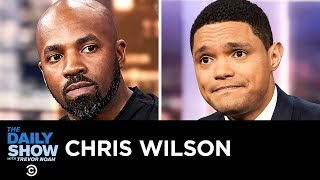 """Chris Wilson - """"The Master Plan"""" & Overcoming Adversity After Prison 