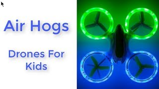 Air Hogs Drones For Kids