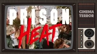 Prison Heat (1993) - Movie Review