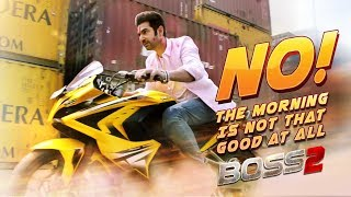 No! The Morning Is Not That Good At All   Boss 2   Bangla Movie Clip   Jeet