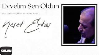 Evvelim Sen Oldun - Neşet Ertaş (Official Video)