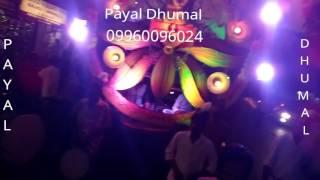 Payal Dj Dhumal & Band Party Gondia