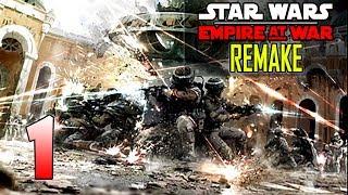 SW: EAW Remake (Rebels) Ep.1 - Let the Rebellion Begin