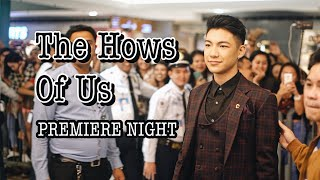 'The Hows Of Us' Premiere Night