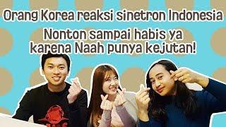 #6_Reaction Gimana sinetron Indonesia menurut orang Korea?