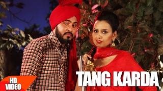 Tang Karda (Full Song) | Lucky Singh Durgapuria | Latest Punjabi Song 2017 | Speed Records
