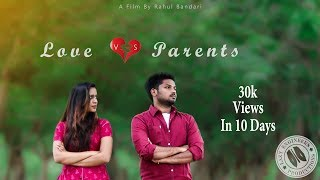 Love vs Parents / Telugu short film 2017 / A Rahul Bandari Film