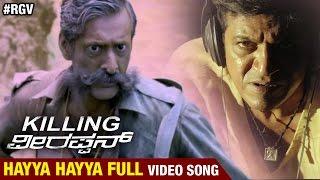 Killing Veerappan Kannada Songs | Hayya Hayya Full Video Song | RGV | Shivraj Kumar