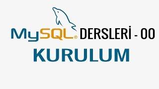 MySQL - 00 - Kurulum