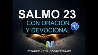SALMO 23 CON ORACIÓN PODEROSA Y EXPLICACIÓN - La Biblia Hablada Audio Leída Voz Humana