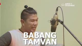 Sebuah Lagu Tanpa Lirik - BABANG TAMVAN | Music Is Everywhere #17