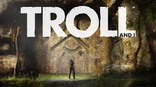 Troll and I Early Gameplay Footage (2015) - Video Game HD