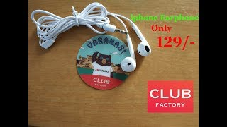 iphone Earphone Unboxing And Review From Club Factory...Very Low Price Only ₹ 129