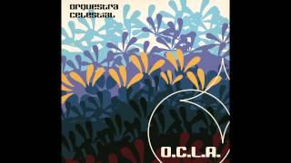 O.C.L.A. - Orquestra Celestial do Livre Arbítrio [Full Album]
