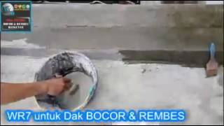 WR7 Solusi utama dak,talang beton cor rembes dan bocor