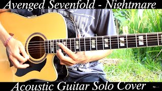Avenged Sevenfold - Nightmare ( Acoustic Version Guitar Solo Cover )