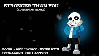 【EverHope】Stronger than you - Thai version 【Kuraiinu's remix】
