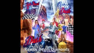 Roscoe Dash - Diamondz (Dash Effect)