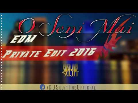 Xxx Mp4 O Seni Mai Babu EDM Private Edit 2016 DJ Sujit Mix 3gp Sex