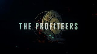 The Profiteers - Part 1