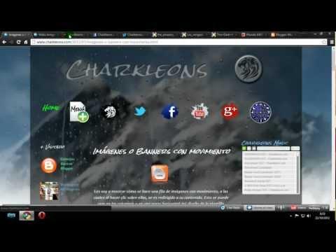 Tutorial Blogger 22 [Imágenes o banners con movimiento] HD 720p - Charkleons.com