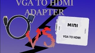 VGA TO HDMI Adapter Device and  fake Cable Adapter
