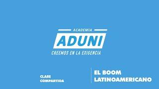 El Boom Latinoamericano  | ACADEMIA ADUNI
