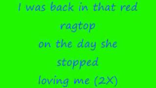 Tim McGraw Red Ragtop Lyrics