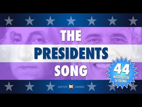 THE PRESIDENTS SONG: George Washington - Barack Obama