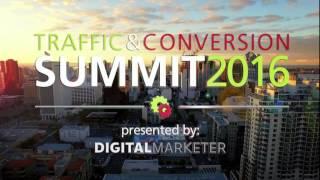 Traffic And Conversion Summit 2016 | Ryan Deiss - Digital Marketer
