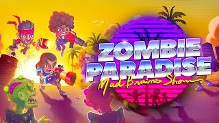 Zombie Paradise - Mad Brains Android Gameplay (Open Beta)