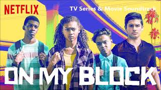 KWAYE - Sweetest Life (Audio) [ON MY BLOCK - 1X07 - SOUNDTRACK]