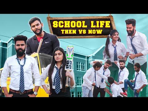 School Life Then vs Now Desi People Dheeraj Dixit