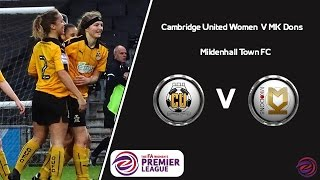 Match Of The Day - Cambridge United Women V MK Dons 2016/17 league  Highlights