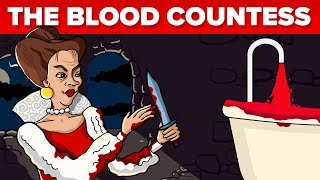 The Blood Countess - The Most Murderous Female Serial Killer In History
