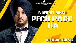 Kalla Kalla Pech | Inderjit Nikku | Preet Kaur | Latest Song 2016 | Rimpy Prince