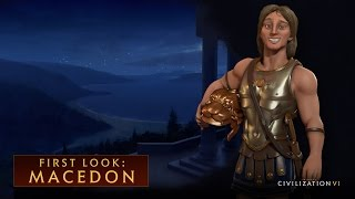 CIVILIZATION VI – First Look: Macedon