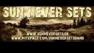 Sun Never Sets / Dissolute