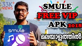 SMULE SING FREE VIP APK 2018 | MALAYALAM