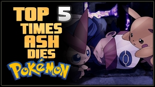 Top 5 Times Ash Dies in Pokémon